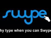 Swype, sau cum să introduci altfel text pe un touchscreen.