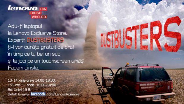 Lenovo DustBusters. Specialistii iti curata laptopul de praf, gratuit