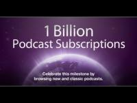 1 miliard de abonamente pentru podcasturi pe iTunes!