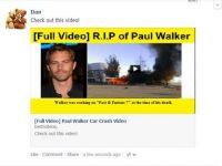 Mii de utilizatori Facebook au pierdut bani din cauza unor filmulete false cu moartea lui Paul Walker