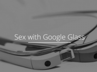 The Guardian: Google Glass iti imbunatateste viata sexuala