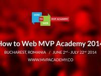 Ai o idee de afacere in tehnologie? Pana pe 17 mai te poti inscrie la How to Web MVP Academy