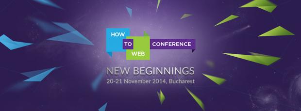 How to Web 2014: Cel mai important eveniment dedicat tehnologiei din Europa de Sud-Est are loc in noiembrie