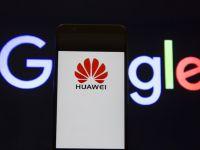 Google sare în apărarea Huawei. Gigantul american vrea ridicarea embargoului impus de SUA